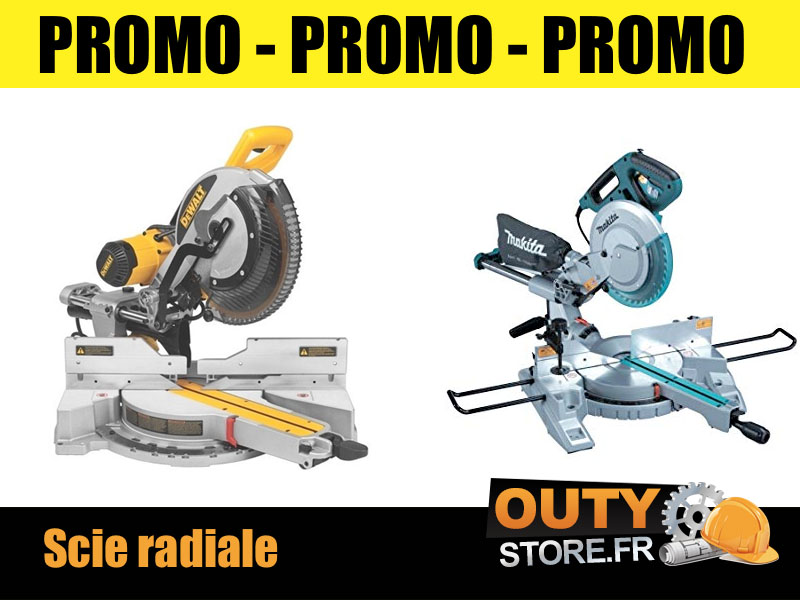Promo scie radiale double inclinaison